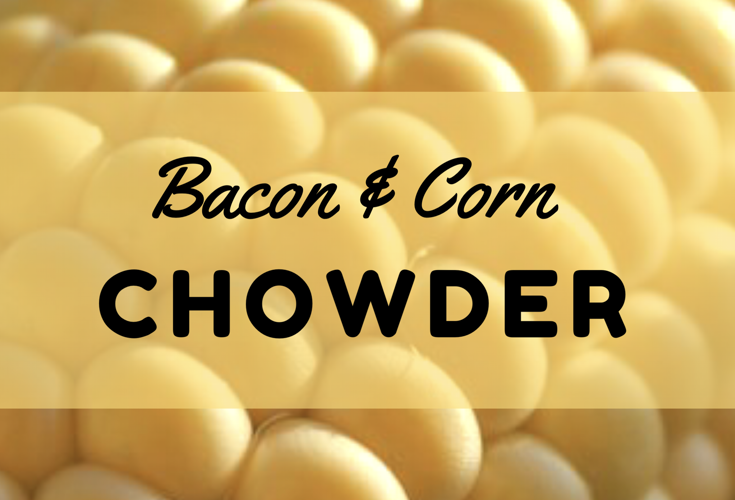 Bacon-Topped Corn Chowder