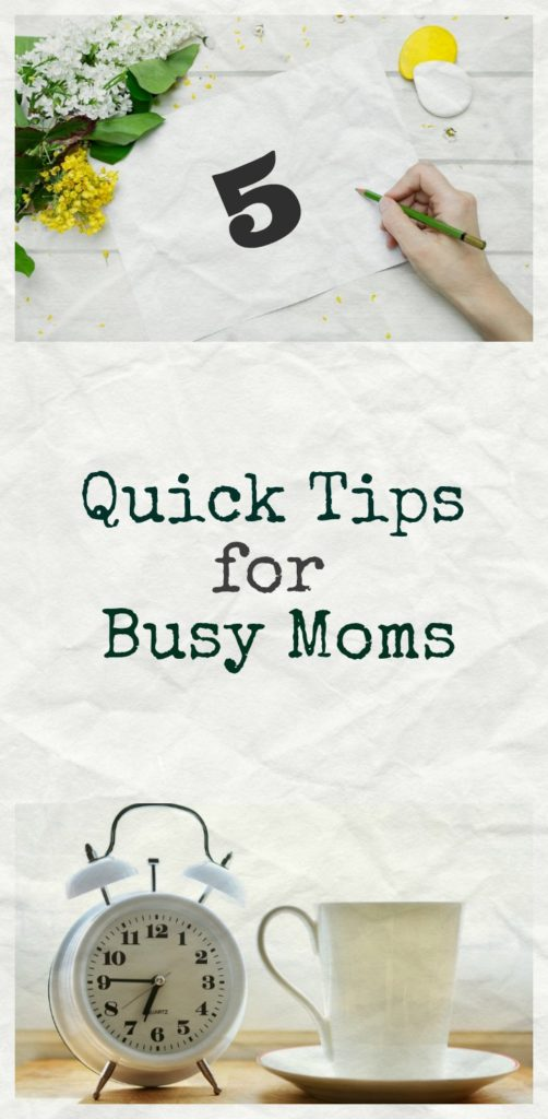 5 Quick tips for Busy Moms from www.sugarbananas.com